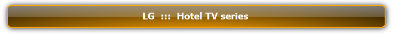 Hotel_TV_series  :::  จอภาพสำหรับมืออาชีพ  :::  Professional and Commercial Display